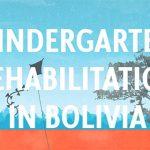 Kindergarten Rehabilitation in Bolivia