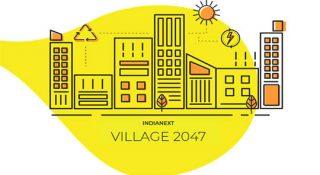 village 2047 indianext