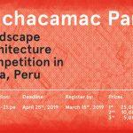 Pachacamac Park — Landscape Competition in Lima, Peru