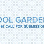 Call for Submissions: Cool Gardens 2019