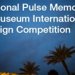 National Pulse Memorial & Museum International Design Competition – Call to Enter