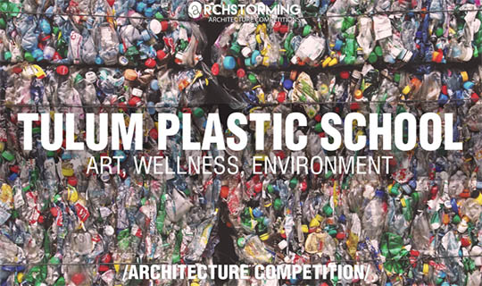 tulum plastic school architecture competition
