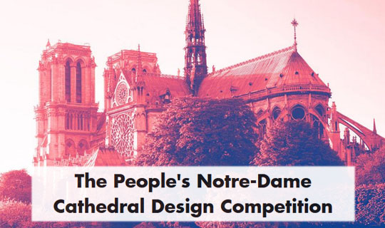 notre dame cathedral design competition