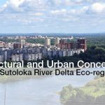 "The Open Creative Competition for the development of ""The Architectural and Urban Concept of the Sutoloka River Delta Eco-regeneration"" (Ufa, the Republic of Bashkortostan)"