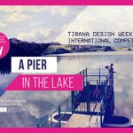 A Pier in the Lake | Tirana Design Week 2019