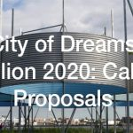 City of Dreams Pavilion 2020: Call for Proposals