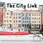 The City Link – Discovering a public space on a cycling bridge