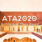 Architectural Thesis Award – ATA2020