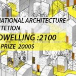 THE-DWELLING-2100 Architecture Competition