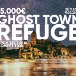 Recall: GHOST TOWN REFUGE Architecture Competition