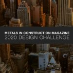 Metals in Construction 2020 Design Challenge