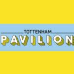 Tottenham Pavilion