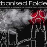 DE-URBANISED EPIDEMICS:  Planetary Coopetition for Re-Design of the Concept of Health in Relation to the Built Environment