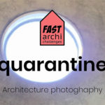 Fast Archi Challenges – quarantine