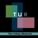 The Urban Rhetoric/Issue 2/September 2020