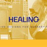 HEALING _ ALTERNATIVE DESIGNS FOR QUARANTINE CITIES