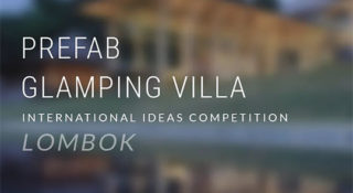 prefab glamping villa competition lombok