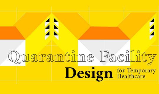 quarantine facility design competition