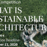 ESSAY COMPETITION: What is Sustainable Architecture?