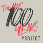 The Next 100 Years – Architect Edition