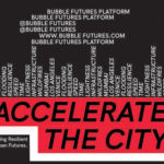 Accelerate the City: Designing Resilient Urban Futures