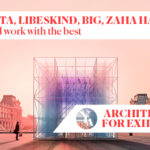"""BIG, CHIPPERFIELD, LIBESKIND: discover internships and lectures of """"Architecture for Exhibition"""" – 2020 edition"""