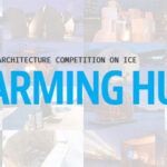 Warming Huts: An Art + Architecture Competition On Ice v.2021