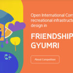 Open International Competition for Recreational Infrastructure Elements Design in Gyumri Friendship Park