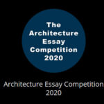 IDHA LABS: THE ARCHITECTURE ESSAY WRITING COMPETITION 2020