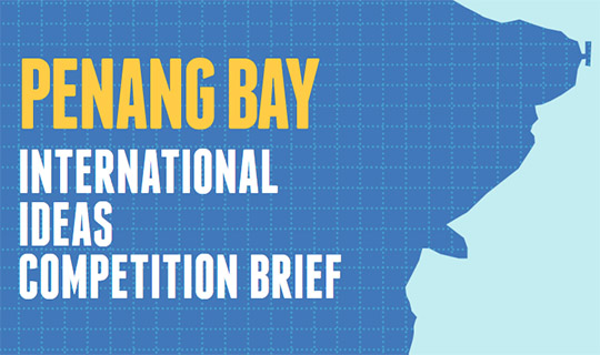 penang bay ideas competition