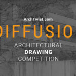 Open call : D I F F U S I O N _ Architectural Drawing Competition