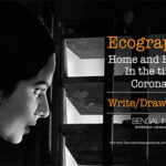 Ecography—Home and House in the Time of Coronavirus