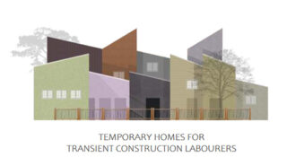 temporary homes for transient construction labourers