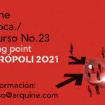 Arquine Competition   Meeting Point MEXTRÓPOLI 2021
