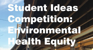 student ideas competition enviromental health equity