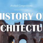HISTORY OF ARCHITECTURE – Architectural Writing Competition