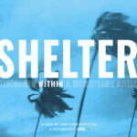SHELTER – Designing within a hurricane shell