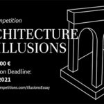 Essay Competition: Architecture of Illusions