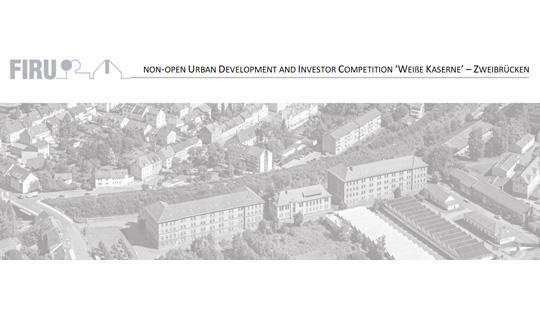 Non-open Urban Development and Investor Competition 'Weiße Kaserne' – Zweibrücken