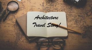 Architecture Travel Story
