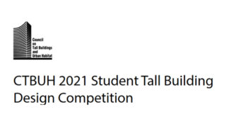 CTBUH 2021 Student Tall Building Design Competition