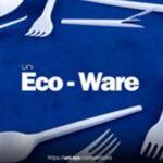 Eco-ware  – Sustainable cutlery design challenge