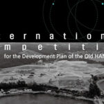 International Competition for the Development Plan of the Old HANGLAS Site