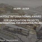 International Graduation Projects Award by TAMAYOUZ EXCELLENCE AWARD 2021