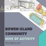 Bowen Island Community: Hive of Activity
