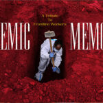 PANDEMIC MEMORIAL: A Tribute to Frontline Workers