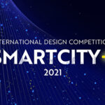 The 2nd International Design Competition: SMARTCITY+