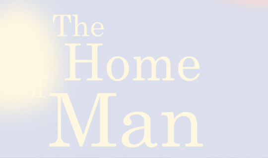 home of the man