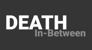 death in between