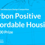 International Design Competition: Carbon Positive Affordable Housing